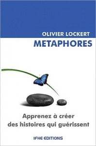 Metaphores de Olivier LOCKERT